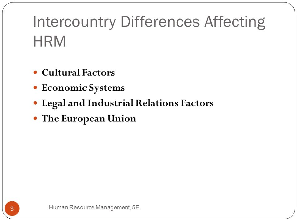 factors affecting hrm Factors affecting global hr management global human resource management difference between global or ihrm and domestic hrm factors affecting global hr management types of global organizations international staffing economic factors affect the other three factors in figure.