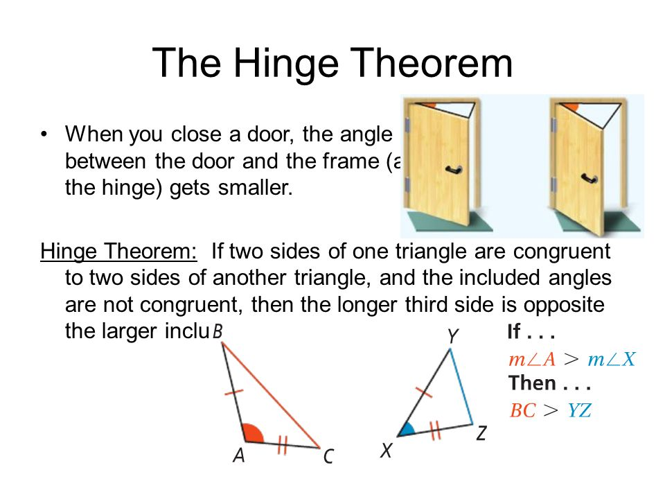 5.7 Inequalities in Two Triangles - ppt video online download