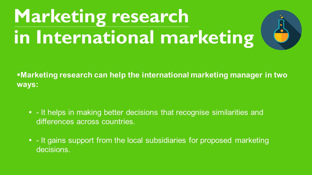 5 marketing research in international marketing - International Marketing Manager