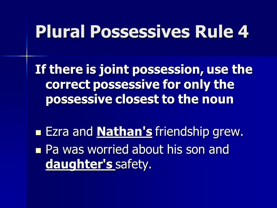 how to use possessive s