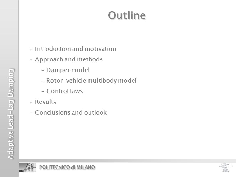 Outline Introduction and motivation Approach and methods