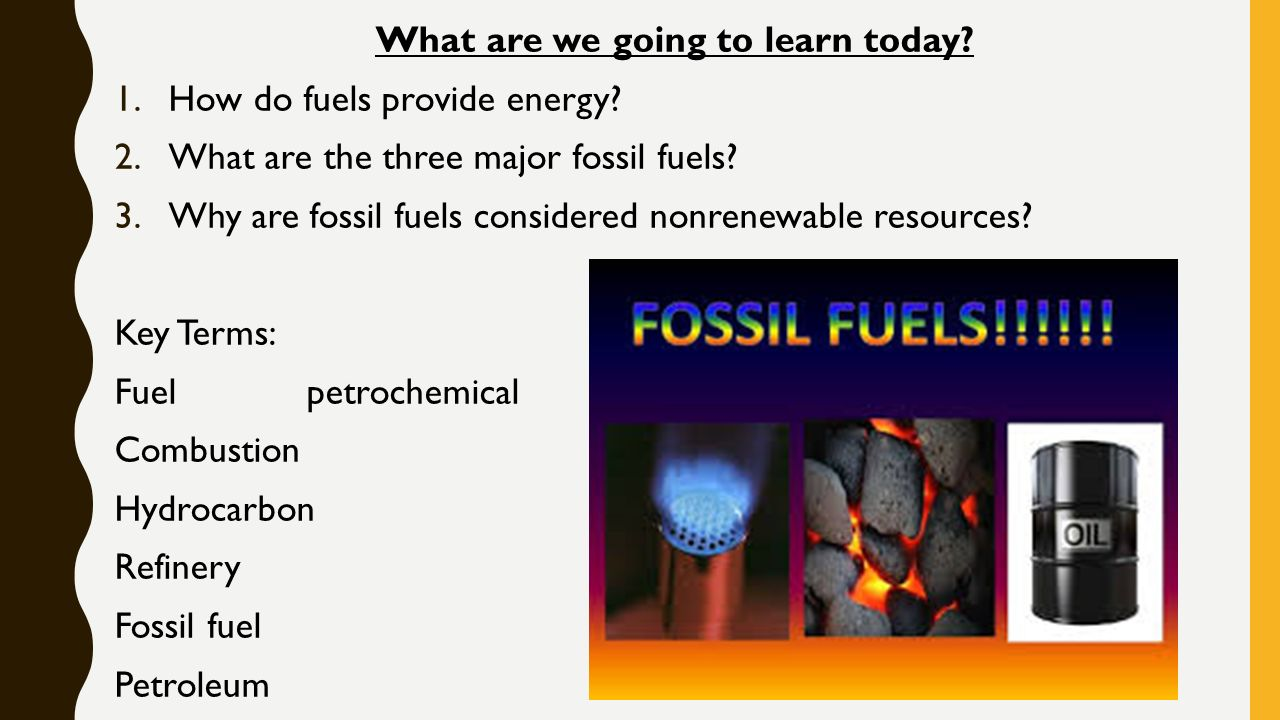 fossil fuels becoming extinct Fossil fuels are liquid deposits of iron ore found only in sedimentary rock formations false the higher the price of energy, the more expensive goods and services become.