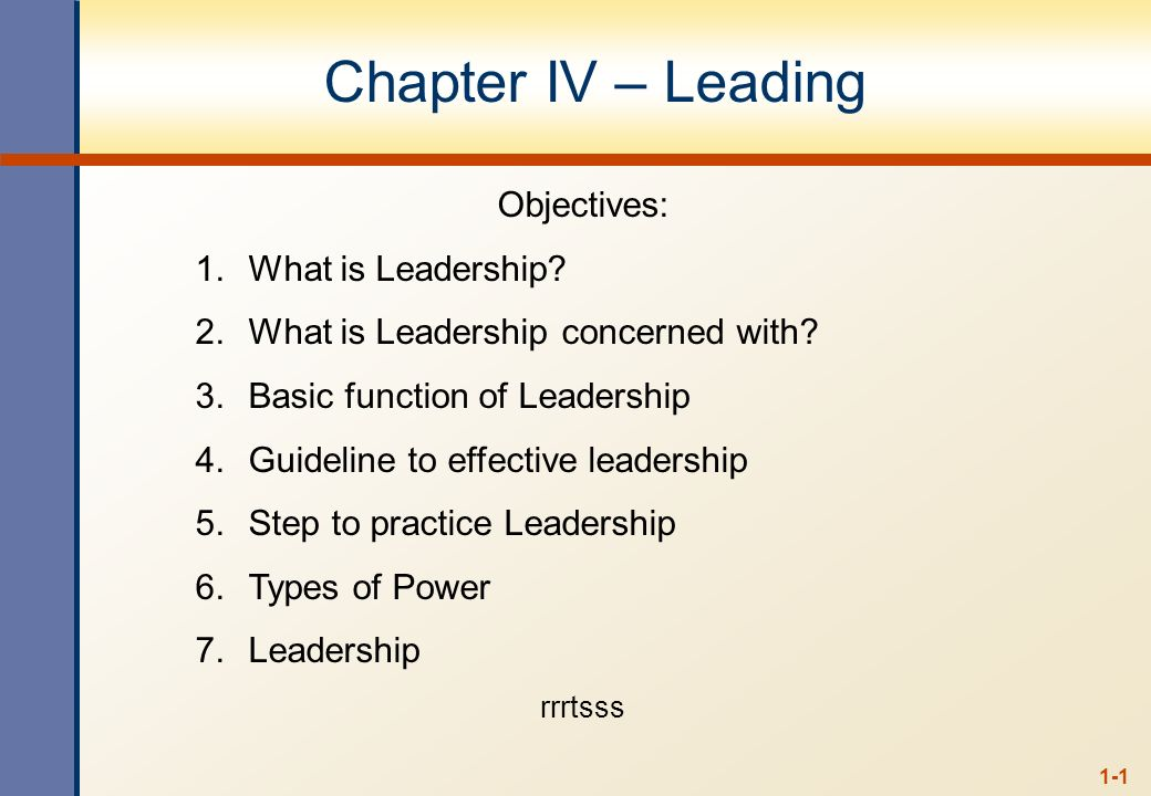 Chapter IV – Leading Objectives: What is Leadership
