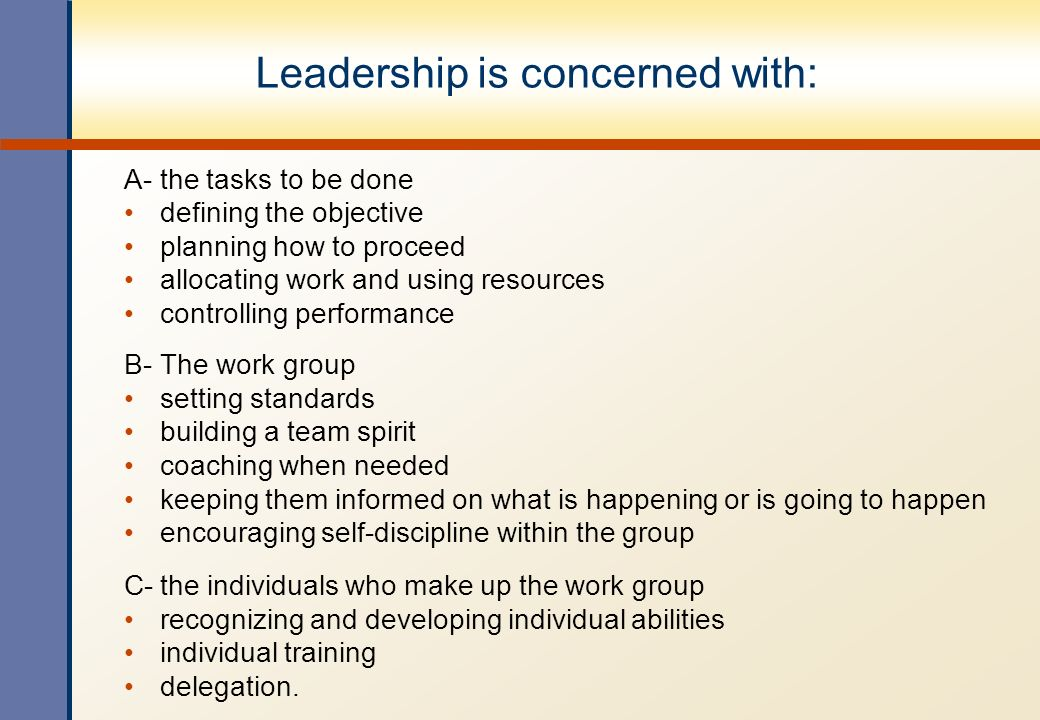 Leadership is concerned with: