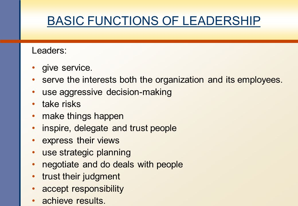 BASIC FUNCTIONS OF LEADERSHIP