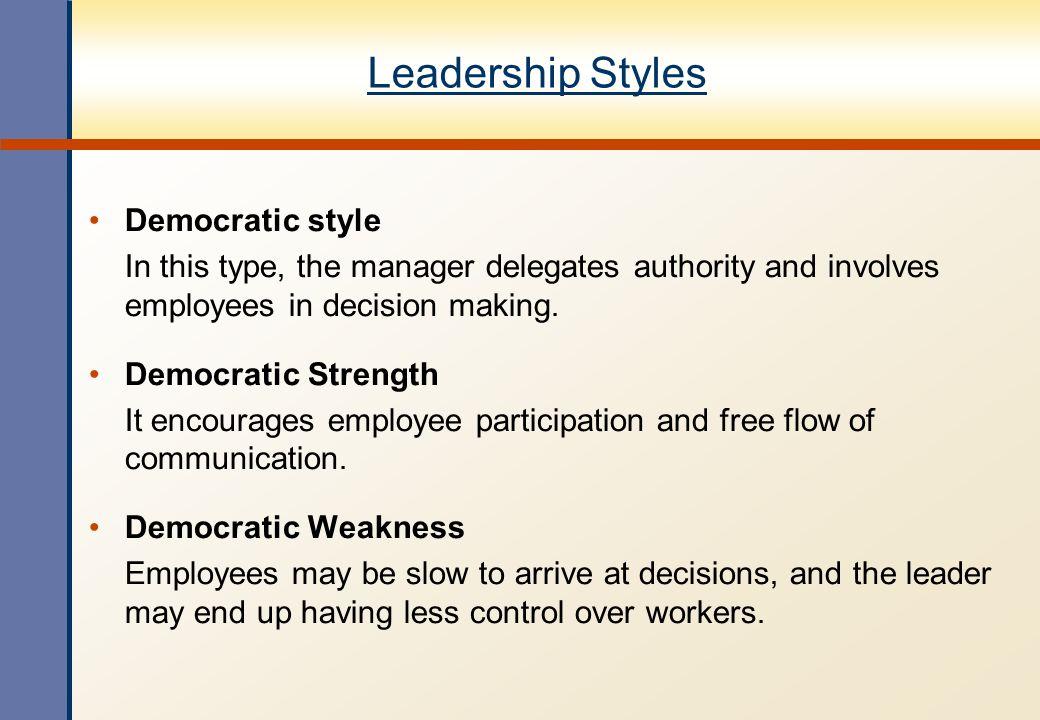Leadership Styles Democratic style