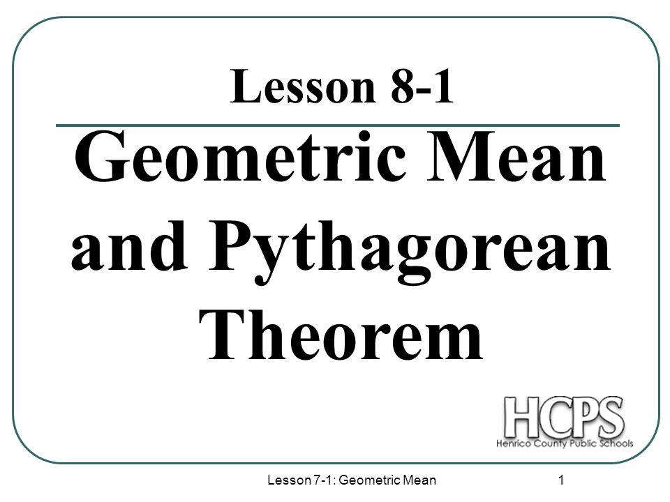 Geometric Mean And Pythagorean Theorem Ppt Video Online Download. Geometric Mean And Pythagorean Theorem. Worksheet. Geometric Mean Theorem Right Triangle Worksheet At Clickcart.co