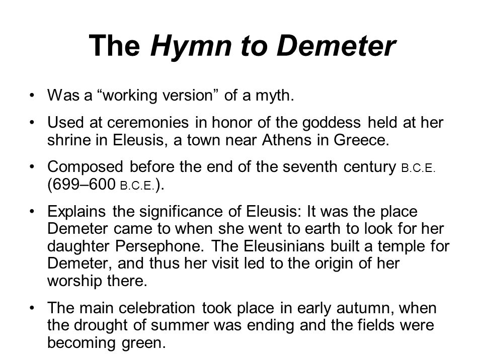 homeric hymn to demeter A wonderful audio version of the homeric hymn to demeter click on the arrow below.