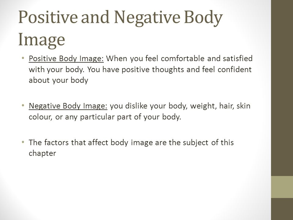 Positive and Negative Body Image