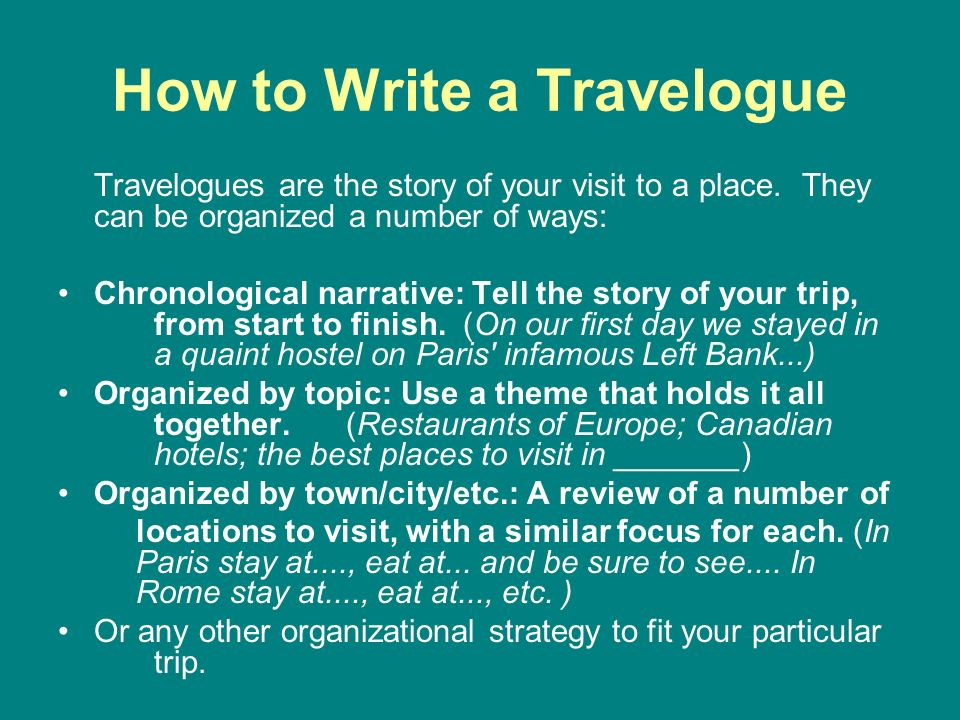 essay about travelogue Great list i'm trying to read through a travel book a week this summer & put reviews on my site (globalpostmark) it's tough to have a top 100 when jan morris, paul theroux, pico iyer, & bill bryson could take up the top 50.