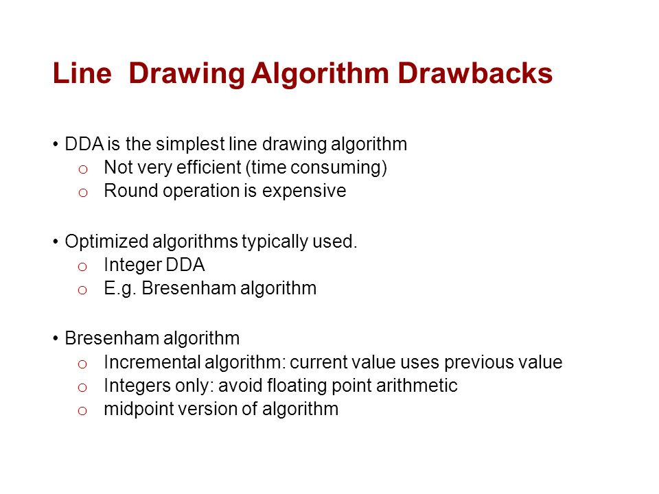 Dda Line Drawing Algorithm With Negative Slope : Lecture raster graphics and scan conversion ppt