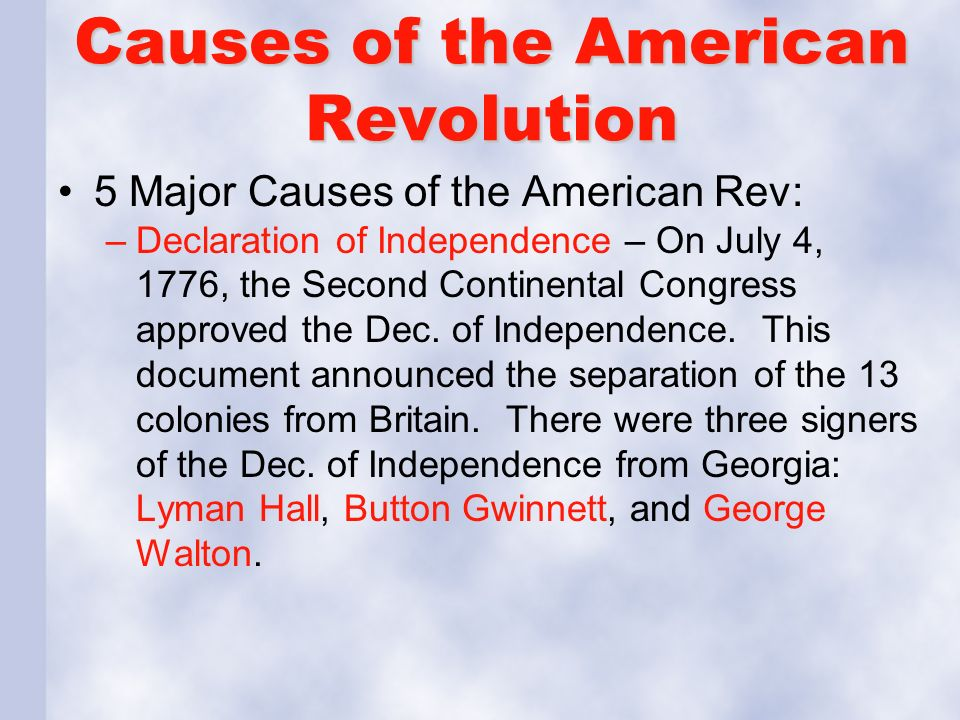 what were the causes and consequences of the american declaration of independence in 1776 What, then, were the basic and overarching causes of the american revolution   in carl l becker's the declaration of independence: a study in the history   sr, the colonial merchants and the american revolution, 1763–1776  works  on the nature and consequences of the american revolution,.