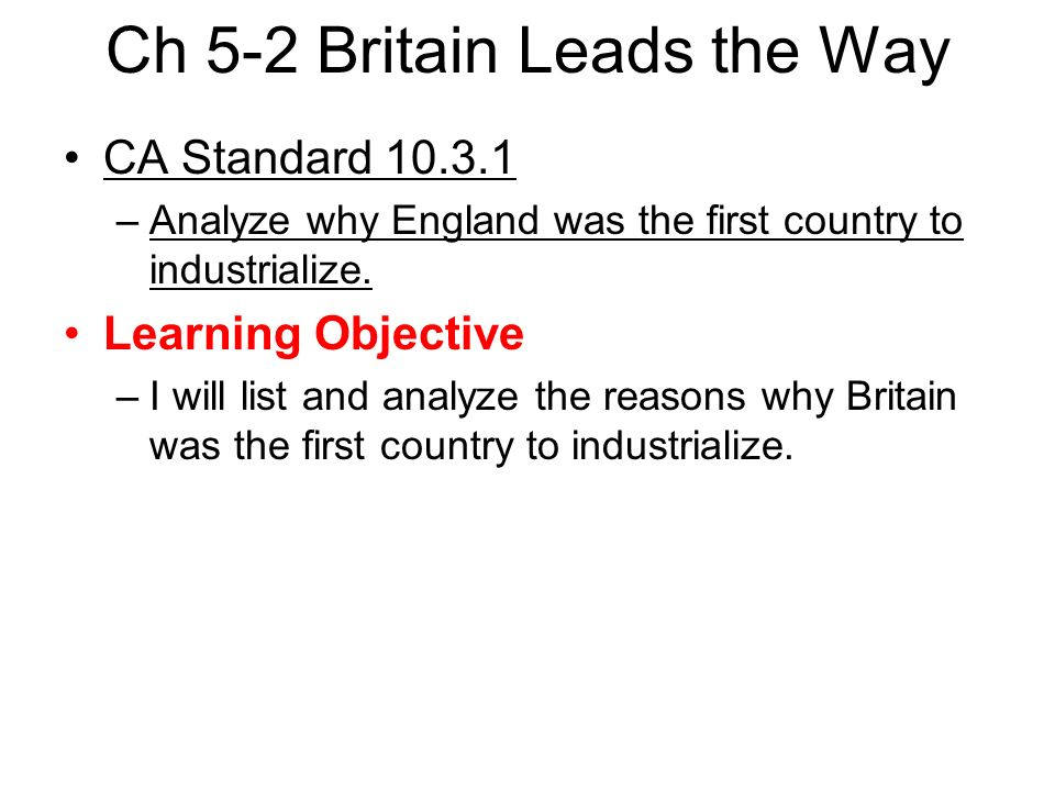 why britain industrialized first