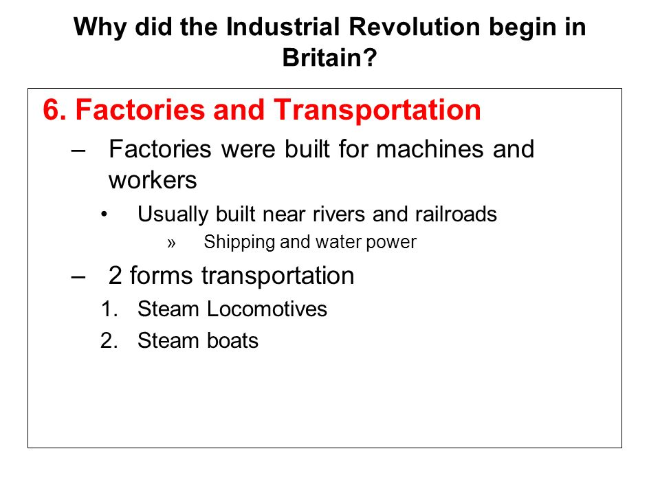 why did the industrial revolution began in britain essay Why did the industrial revolution begin in england task: using information from the documents and your knowledge of world history write an essay in which you.