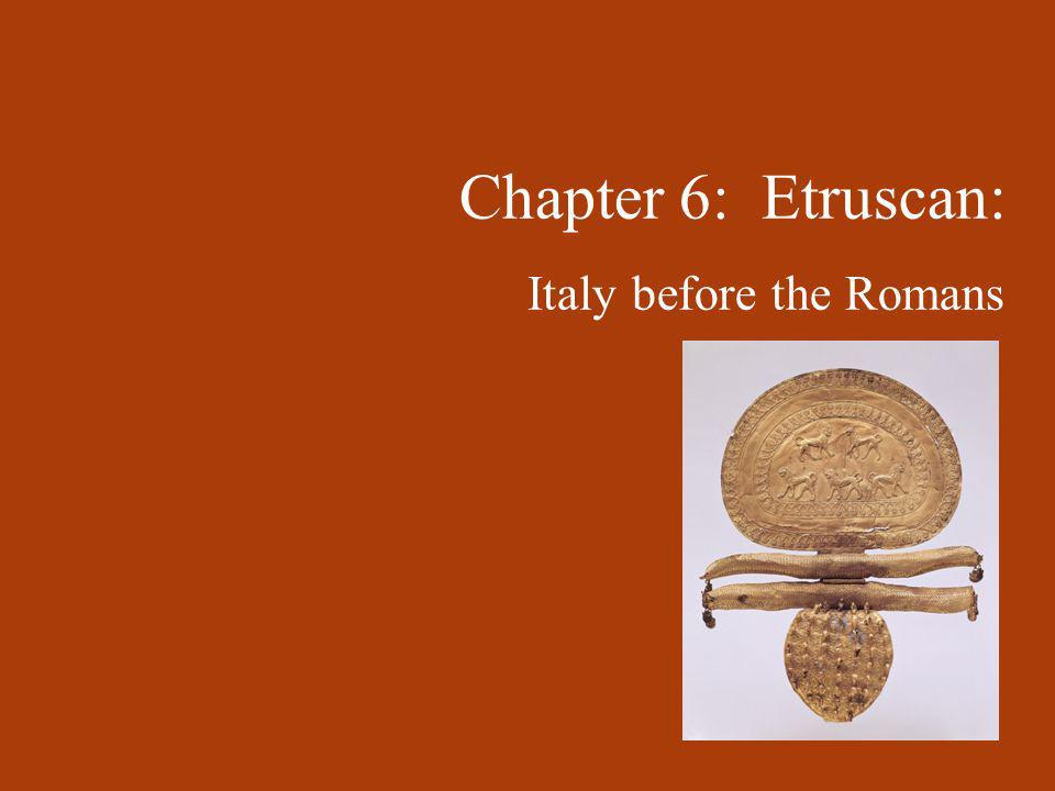 Chapter 6: Etruscan: Italy before the Romans