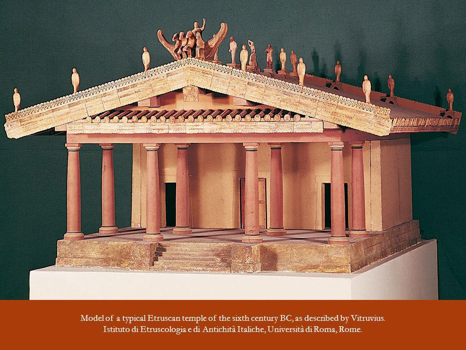 Model of a typical Etruscan temple of the sixth century BC, as described by Vitruvius.