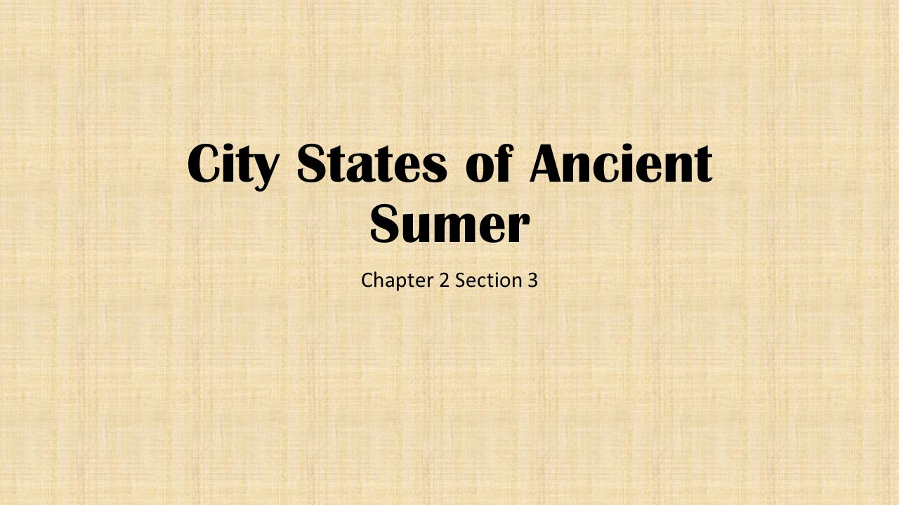 City States of Ancient Sumer
