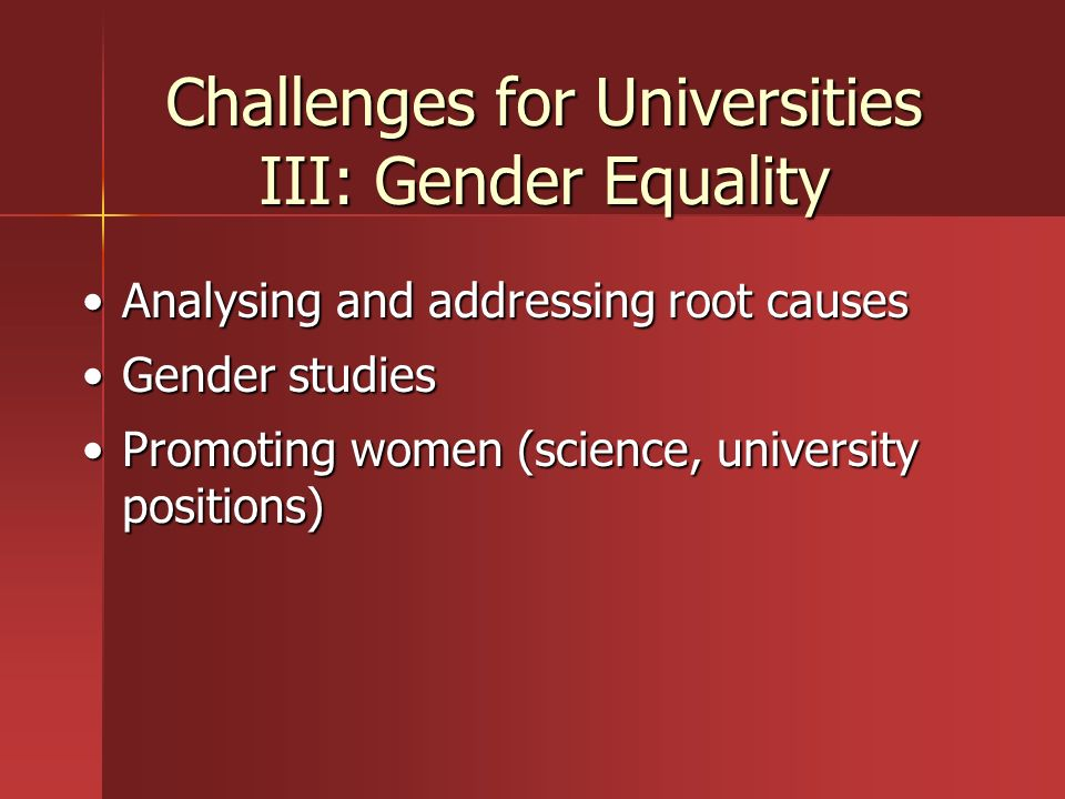 Challenges for Universities III: Gender Equality