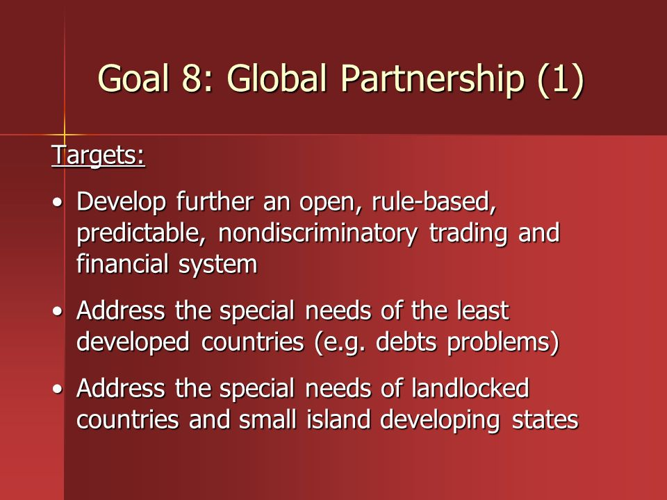 Goal 8: Global Partnership (1)
