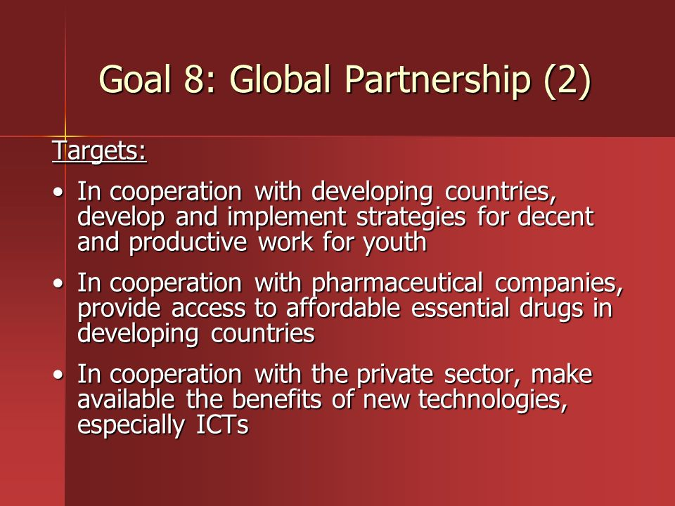Goal 8: Global Partnership (2)