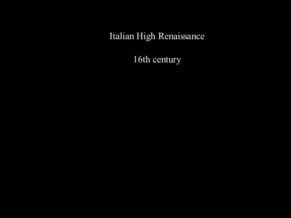 Italian High Renaissance