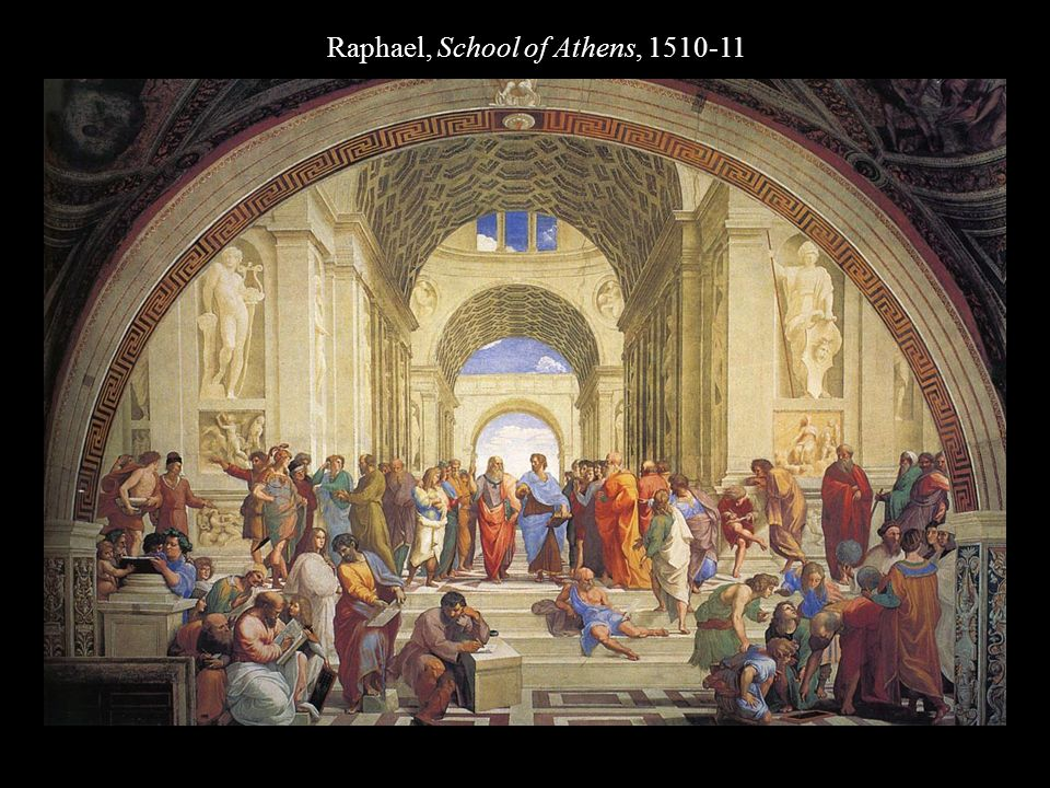 Raphael, School of Athens, 1510-11