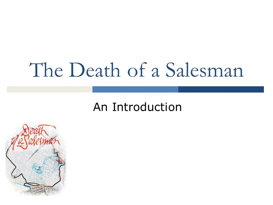 "introduction to death of a salesman Introduction ""death of a salesman"" is one of the most famous works by the american novelist arthur miller this play is widely acknowledged as a true masterpiece of the 20 th century literature: the topics that author discusses remain urgent even today, decades after the play was published."