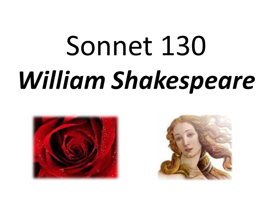 the passionate love towards women in sonnet 130 and 292 by william shakespeare and francesco petrarc A history of italian literature richard garnett francesco barberino but his lyrical works are to his epic as shakespeare's sonnets to shake.