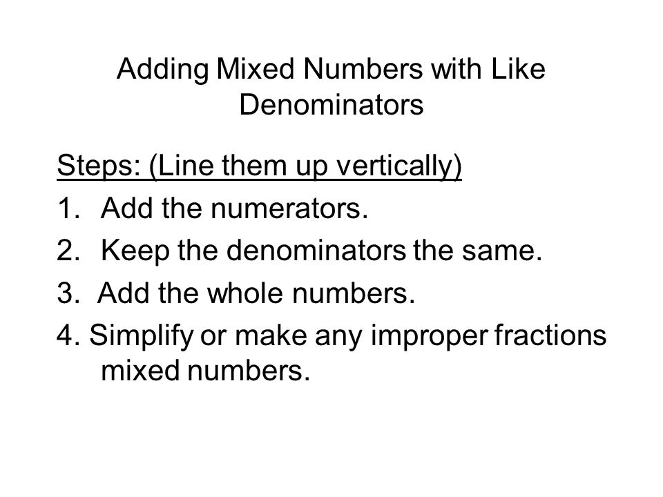 how to add fractions with whole numbers and same denominator