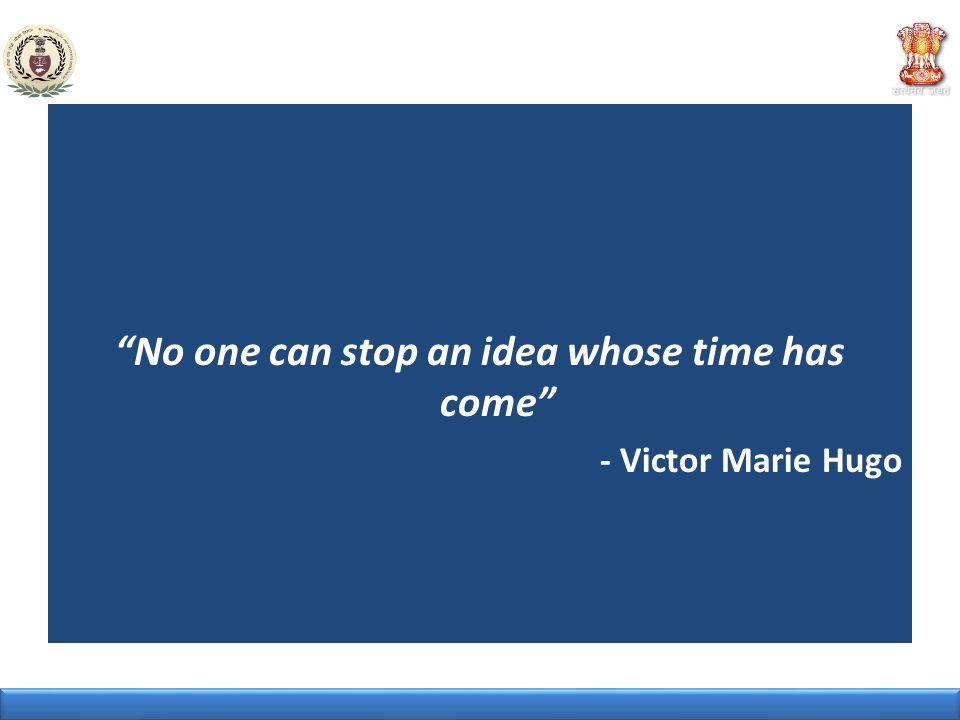 No one can stop an idea whose time has come