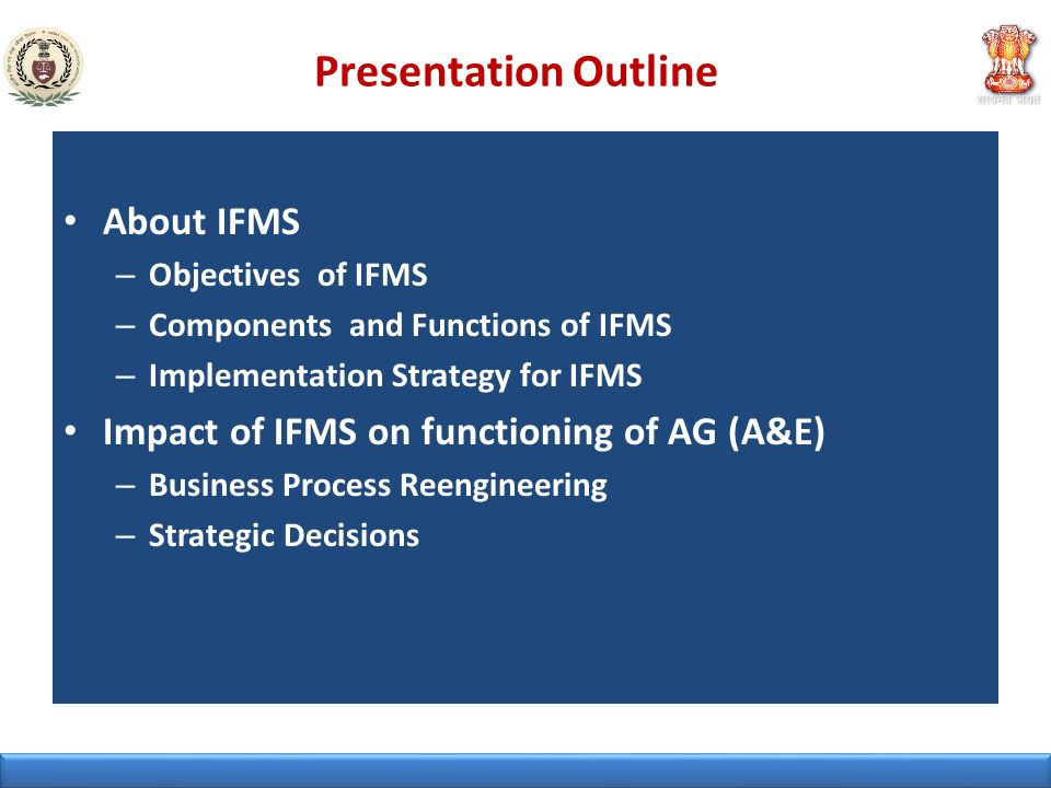 Presentation Outline About IFMS
