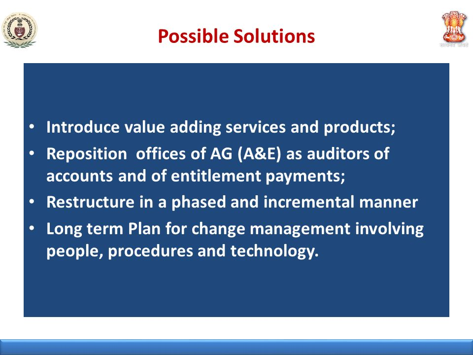 Possible Solutions Introduce value adding services and products;