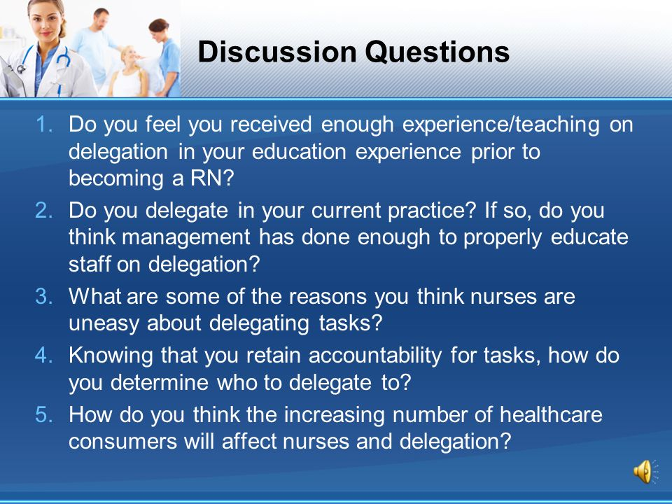 Delegation Considerations for Nursing Practice