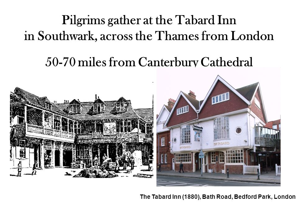 the canterbury tales the tabard inn Chaucer—at the tabard inn from english literature for boys and girls by h e  chaucer wrote many other books beside the canterbury tales, although not so.