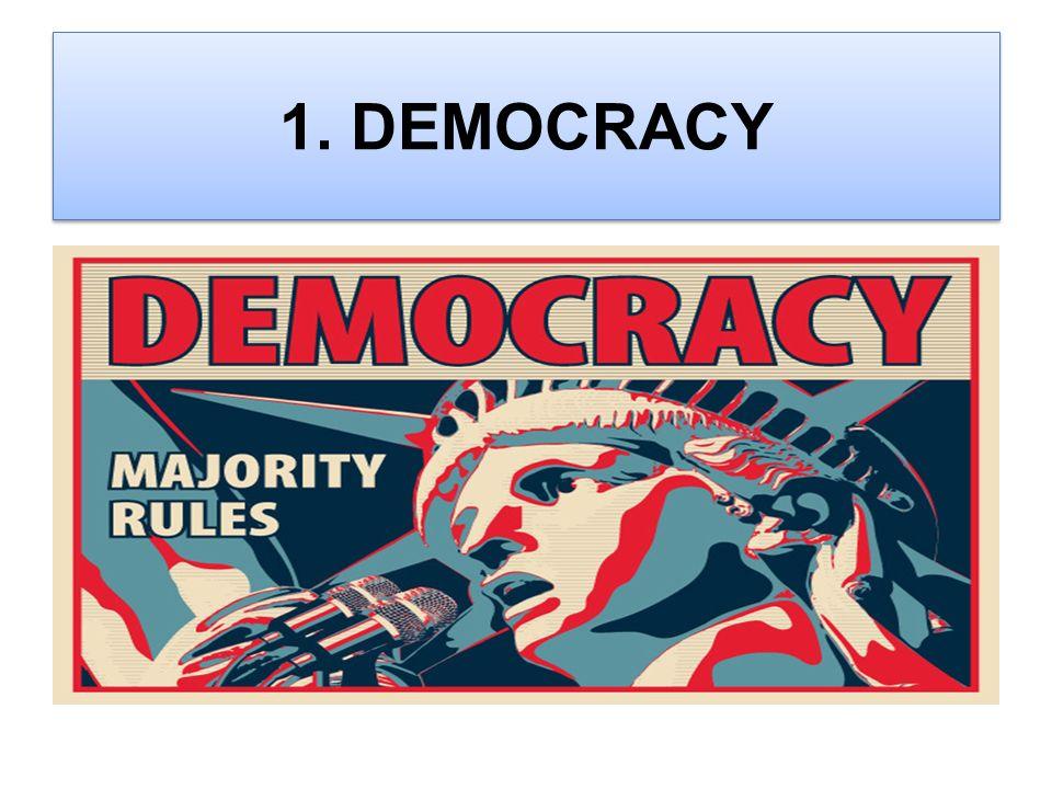 1. DEMOCRACY