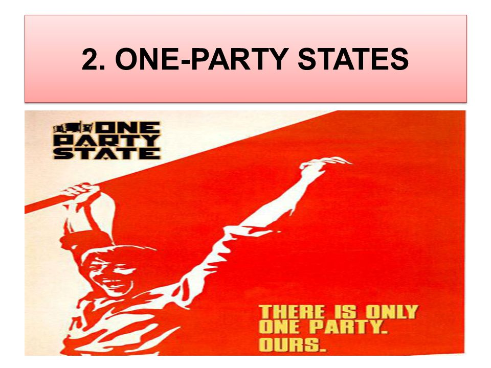 2. ONE-PARTY STATES