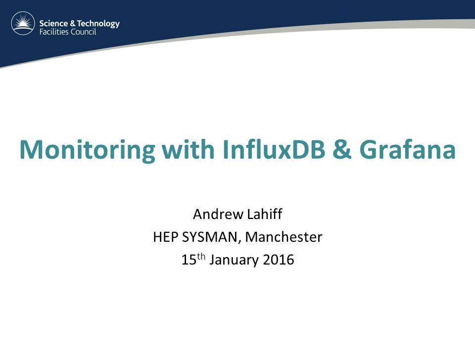 Monitoring with InfluxDB & Grafana
