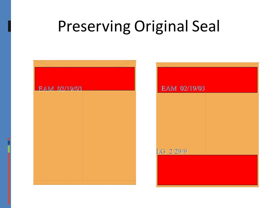 Preserving Original Seal