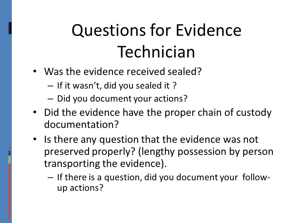 Questions for Evidence Technician