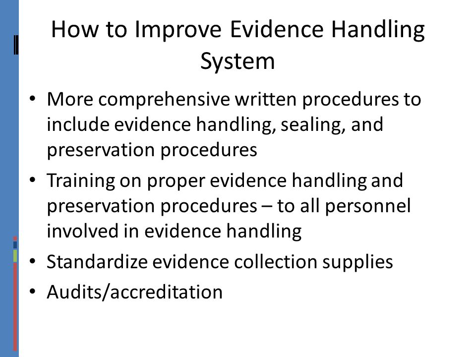 How to Improve Evidence Handling System
