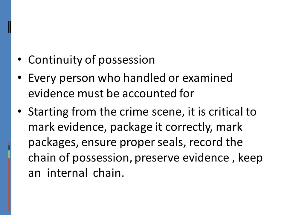 Continuity of possession