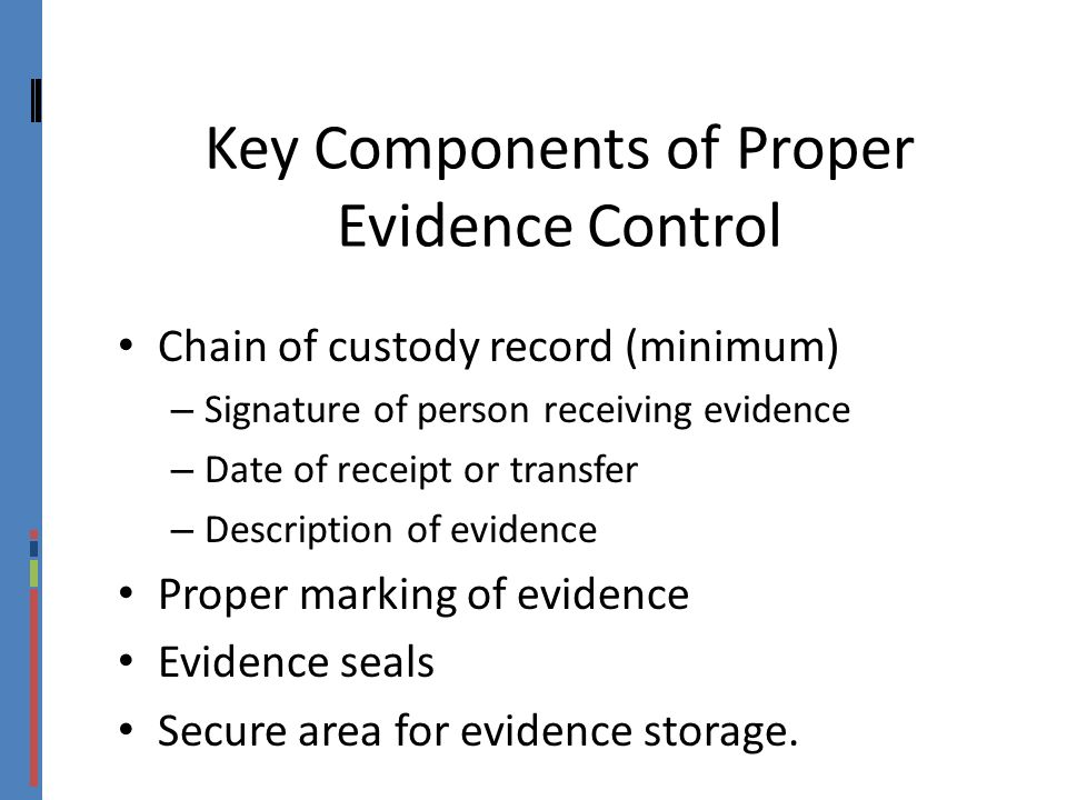 Key Components of Proper Evidence Control