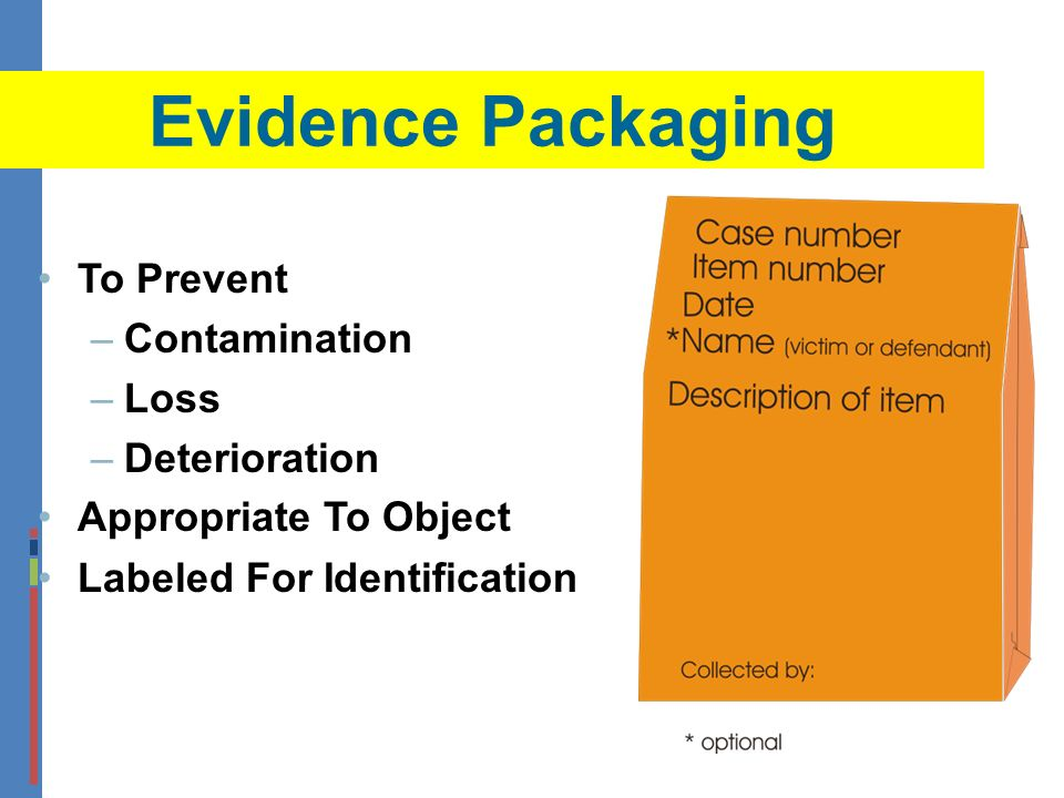 Evidence Packaging To Prevent Contamination Loss Deterioration