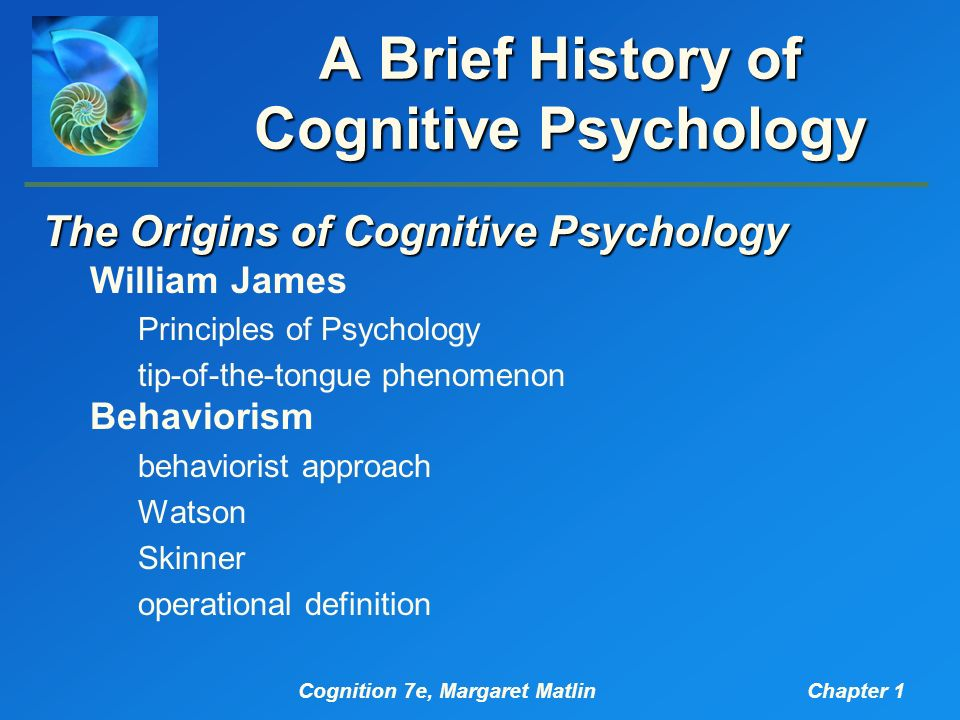 describe the emergence of cognitive psychology as a discipline Psychology is both an academic and applied discipline involving the scientific study of mental processes and behavior psychologists study such phenomena as perception, cognition, emotion.