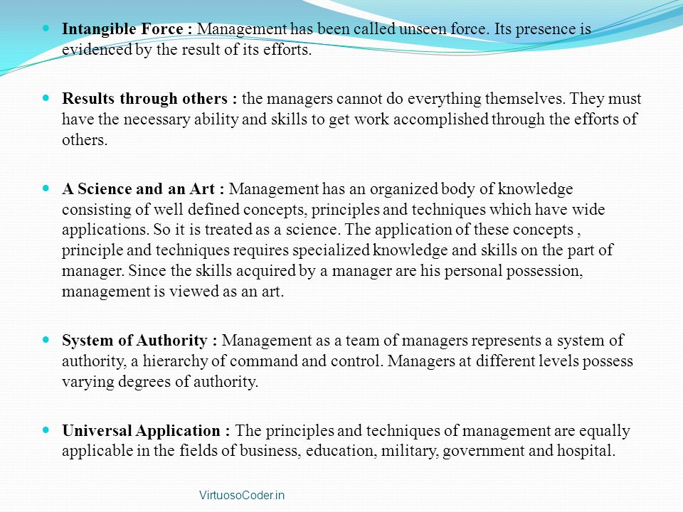Intangible Force : Management has been called unseen force
