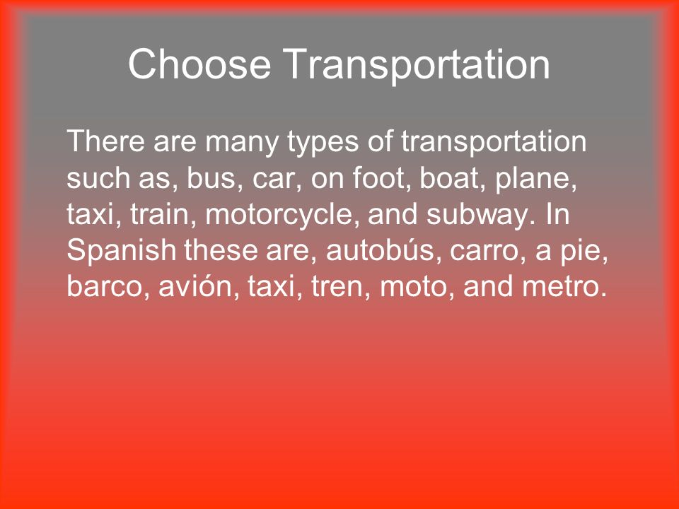 Choose Transportation