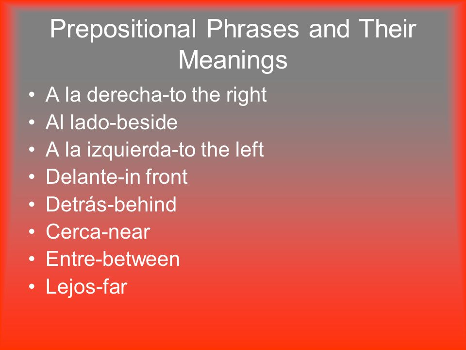 Prepositional Phrases and Their Meanings