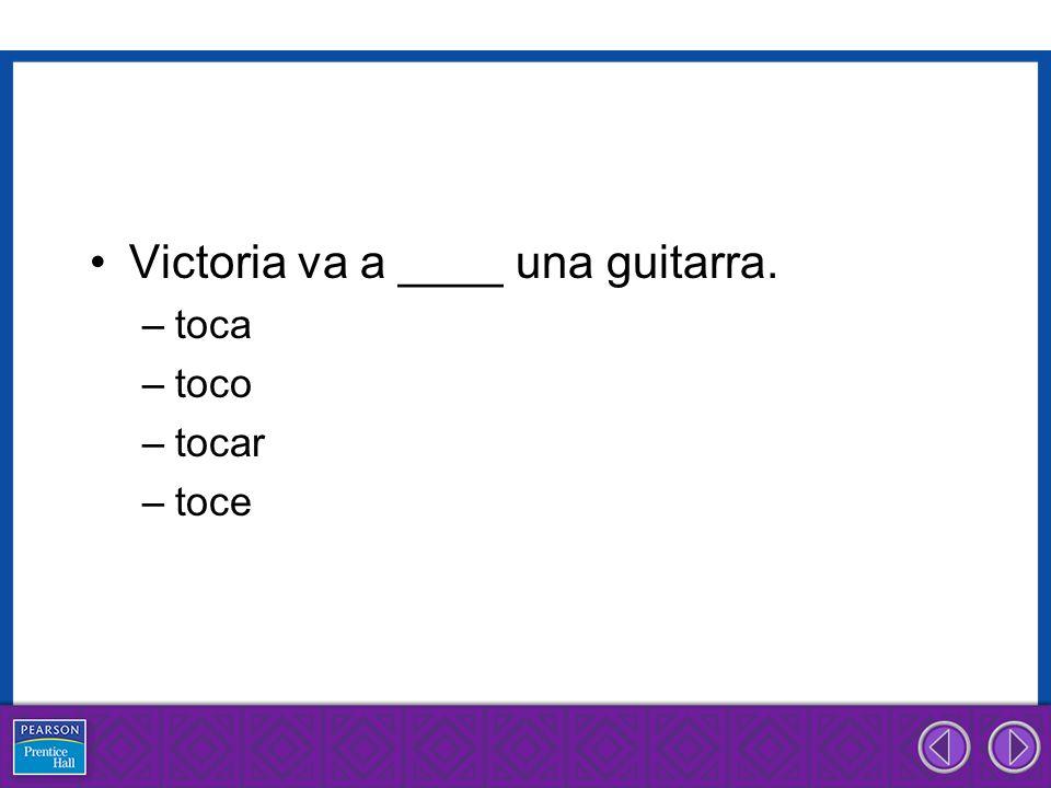 Victoria va a ____ una guitarra.
