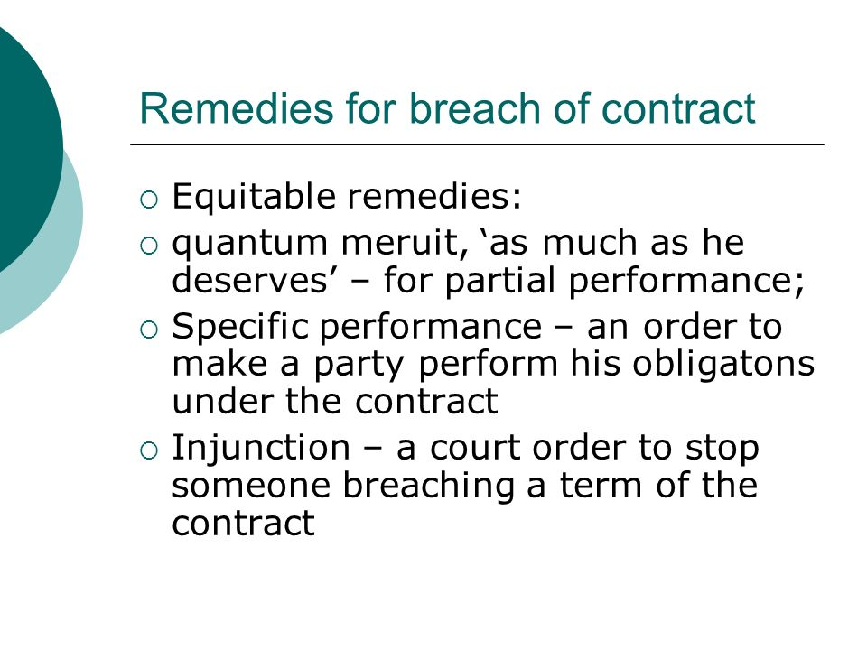 remedies available for breach of contract under the indian contract act 1872 Indian contract act, 1872 indian contract act 1872 is the main source of law regulating contracts in india citation: act no 9 of 1872: enacted by.