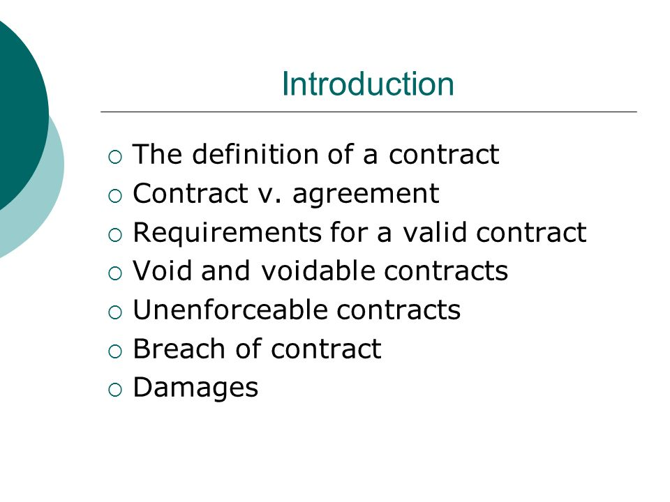 BREAKING DOWN 'Voidable Contract'